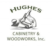 Hughes Cabinetry and Woodworks, Inc.